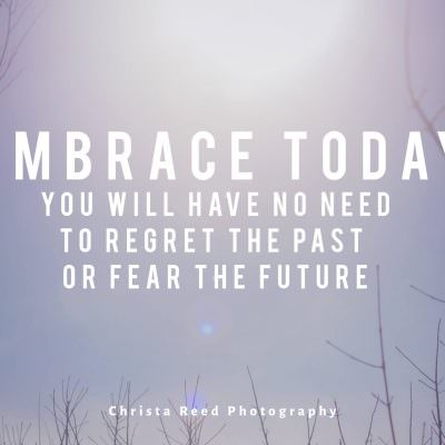 Embrace Today | Morning Inspiration